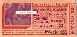 Billet De Corrida 08/07/1961 PLAZA TOROS DE PAMPLONA - Scans Recto-verso - Tickets D'entrée