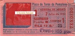 Billet De Corrida 07/07/1961 PLAZA TOROS DE PAMPLONA - Scans Recto-verso - Tickets D'entrée
