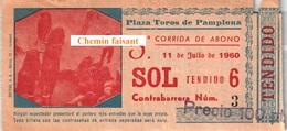 Billet De Corrida 11/07/1960 PLAZA TOROS DE PAMPLONA - Scans Recto-verso - Tickets D'entrée