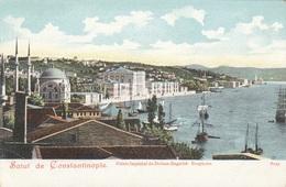 SALUT DE CONSTANTINOPEL - Palais Imperial De Dolma-Bagtche, Bosphore, 1905?, Gute Erhaltung - Türkei