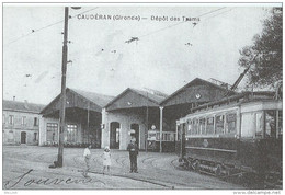 Bordeaux Cauderan Depot De Trams Reproduction - Bordeaux