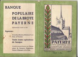 Suisse, Payerne, Livret De Fête, Programme Officiel, Fête Cantonale Des Chanteurs Vaudois (1937) - Livres, BD, Revues