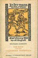 Jedermann - Das Spiel Vom Sterben Des Reichen Mannes. Das Buch Von Den Salzburger Festspielen. - Alte Bücher