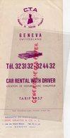 SUISSE- GENEVE- DEPLIANT C.T.A.-COMPAGNIE TOURISME AUTOMOBILE- TARIF 1957- AGENCE VOYAGES VERON GRAUER - Dépliants Touristiques