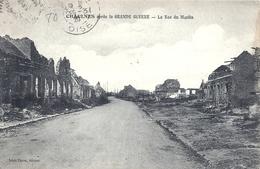 SOMME - 80 - CHAULNES Près De Ham - 2000 Hab - Guerre 14 - Rue Du Moulin - Ham