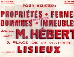 14 - LISIEUX- BUVARD M. HEBERT 5 PLACE DE LA VICTOIRE-POUR ACHETER PROPRIETES-FERMES-DOMAINES-MARCEL SCHMITT BELFORT - Blotters
