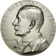 France, Médaille, F. Foch, Maréchal De France, Prud'homme.G, SPL+, Silvered - France