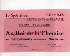 71- MACON- BAILLY PAMIES-  BUVARD AU ROI DE LA CHEMISE- IMPRIMERIE GOYARD - VETEMENTS DE TRAVAIL - Textile & Clothing