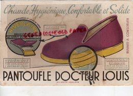 16- ANGOULEME- BUVARD PANTOUFLE DOCTEUR LOUIS- IMPRIMERIE L. MIETTE - CHAUSSURES AVEC ISOLANT FEUTRE ET LIEGE - Vestiario & Tessile