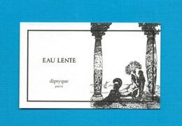 Cartes Parfumées   Carte  EAU LENTE  De DIPTYQUE - Modern (from 1961)