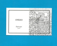 Cartes Parfumées   Carte  OYÉDO   De DIPTYQUE - Modern (from 1961)