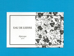 Cartes Parfumées   Carte  EAU De  LIERRE    De DIPTYQUE - Modern (from 1961)