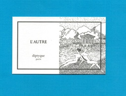 Cartes Parfumées   Carte  L'AUTRE   De DIPTYQUE - Modern (from 1961)