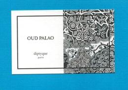 Cartes Parfumées   Carte  OUD PALAO   De DIPTYQUE - Modern (from 1961)