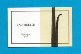 Cartes Parfumées   Carte  EAU DUELLE   De DIPTYQUE - Modern (from 1961)