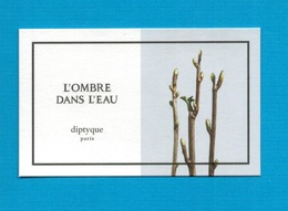 Cartes Parfumées   Carte  L'OMBRE DANS L'EAU   De DIPTYQUE - Modern (from 1961)