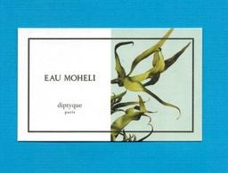 Cartes Parfumées   Carte  EAU MOHÉLI   De DIPTYQUE - Modern (from 1961)
