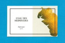 Cartes Parfumées   Carte  L'EAU DES HESPÉRIDES   De DIPTYQUE - Modern (from 1961)