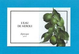 Cartes Parfumées   Carte  L'EAU DE NÉROLI    De DIPTYQUE - Modern (from 1961)