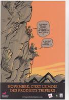 DUPUY Ph BERBERIAN Ch  - Bande Dessinee Publicite Produits Tripiers Montagne Alpinisme -  CPM 10.5x15 TBE 2011 Neuve - Autres Illustrateurs
