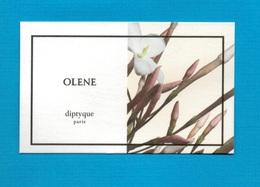 Cartes Parfumées   Carte  OLENE    De DIPTYQUE Plus Claire - Modern (from 1961)