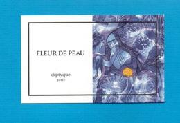 Cartes Parfumées   Carte  FLEUR DE PEAU    De DIPTYQUE - Modern (from 1961)