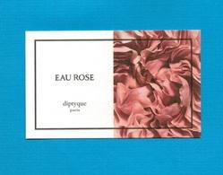 Cartes Parfumées   Carte  EAU ROSE    De DIPTYQUE - Modern (from 1961)