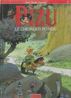 """BIZU  """" LE CHEVALIER POTAGE """"  - FOURNIER - E.O.  OCTOBRE 1990  DUPUIS - Non Classificati"""