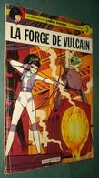 YOKO TSUNO 3 : La Forge De Vulcain //Roger Leloup - Dupuis EO 1973 - Yoko Tsuno
