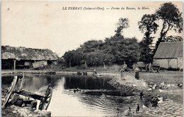 78 - Le PERRAY -- Ferme Du Roseau, La Mare - Le Perray En Yvelines