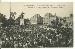 52 - CHAUMONT / FETE DU GRAND PARDON Le 24 JUIN 1928 - LA PLACE DE LA GARE PENDANT LA PROCESSION - Chaumont