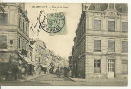 52 - CHAUMONT / RUE DE LA GARE - Chaumont