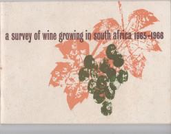 LIVRE / A SURVEY OF WINE GROWING IN SOUTH AFRICA 1965-1966 (LES VINS EN AFRIQUE DU SUD) - Travel/ Exploration