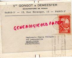 75-PARIS- ENVELOPPE VVE GONGOT & DEMEESTER-MANUFACTURE DE PEAUX-15 RUE BERANGER-MEGISSERIE PIERRE PERUCAUD SAINT JUNIEN- - 1921-1960: Période Moderne