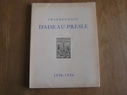 CHARBONNAGE D' AISEAU PRESLES à FARCIENNES Régionalisme Charbon Mine Roselies Tergnée Godinne Mariencourt Châtelineau - Culture
