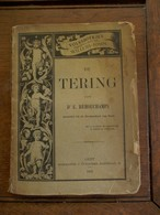 Oud Boek  DE  TERING  Door D.  E. Remouchamps   Boekhandel  J. Vuylsteke  GENT  1892 - Boeken, Tijdschriften, Stripverhalen