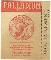 Programme Palladium  Studio I. Bruxelles, Rue Neuve. 1945. Consigne D'Alerte Aérienne. Rare; - Programmes