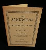 ( Gastronomie Art Culinaire ) LES SANDWICHS Et PETITS PAINS FOURRES H.P. PELLAPRAT 1937 - Gastronomie