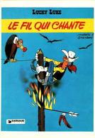 LUCKY LUKE - Le Fil Qui Chante - Stripverhalen