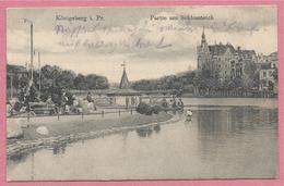 Russia - Russie - Russland - KÖNIGSBERG - KALININGRAD - Partie Am Schlossteich - Feldpost - Ostpreussen