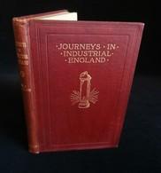 JOURNEYS IN INDUSTRIAL ENGLAND William J. CLAXTON 1914 - Books, Magazines, Comics