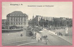Russia - Russie - Russland - KÖNIGSBERG - KALININGRAD - Kneiphöfsche Langasse Mit Kreditantstalt  - Tramway - Feldpost - Ostpreussen