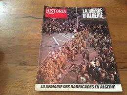 158/ HISTORIA MAGAZINE LA GUERRE D ALGERIE N° 301 La Semaine Des Barricades En Algerie - Geschiedenis