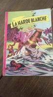 Robin. Les Chasseurs De Fauves. La Harde Blanche. N°2. - Livres, BD, Revues