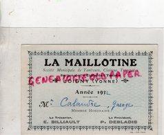 89- JOIGNY- CARTE LA MAILLOTINE SOCIETE MUNICIPALE TAMBOURS CLAIRONS TROMPETTES-ETOILE DE L' YONNE-1932-GARAGE CALANDRE - Historical Documents
