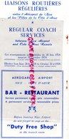 06- AEROPORT DE NICE ET VILLES COTES D' AZUR-DEPLIANT LIAISONS ROUTIERES REGULIERES-1958-AEROGARE AIRPORT- CANNES MENTON - Dépliants Touristiques