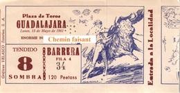 Billet De Corrida Du 15/05/1961 PLAZA TOROS  De  GUADALAJARA - Scans Recto-verso - Biglietti D'ingresso
