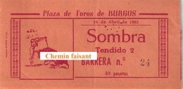 Billet De Corrida Du 16/04/1961 PLAZA TOROS  De  BURGOS - Scans Recto-verso - Tickets - Vouchers