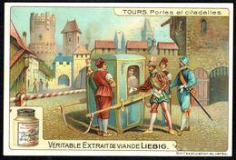 LIEBIG - FR - 1 Chromo - Série/Reeks S 1032 - TOURS: Portes Et Citadelles. - Liebig