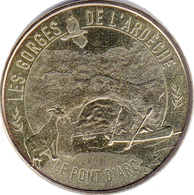 07 VALLON PONT D'ARC GORGES DE L'ADÈCHE N°1 MÉDAILLE MONNAIE DE PARIS 2015 JETON TOKEN MEDALS COINS - Monnaie De Paris